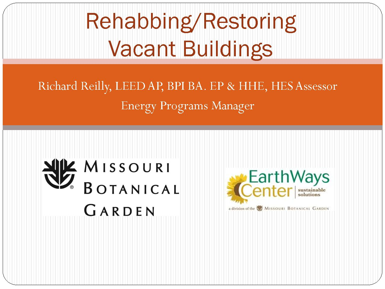Rehabbing and Restoring Vacant Buildings