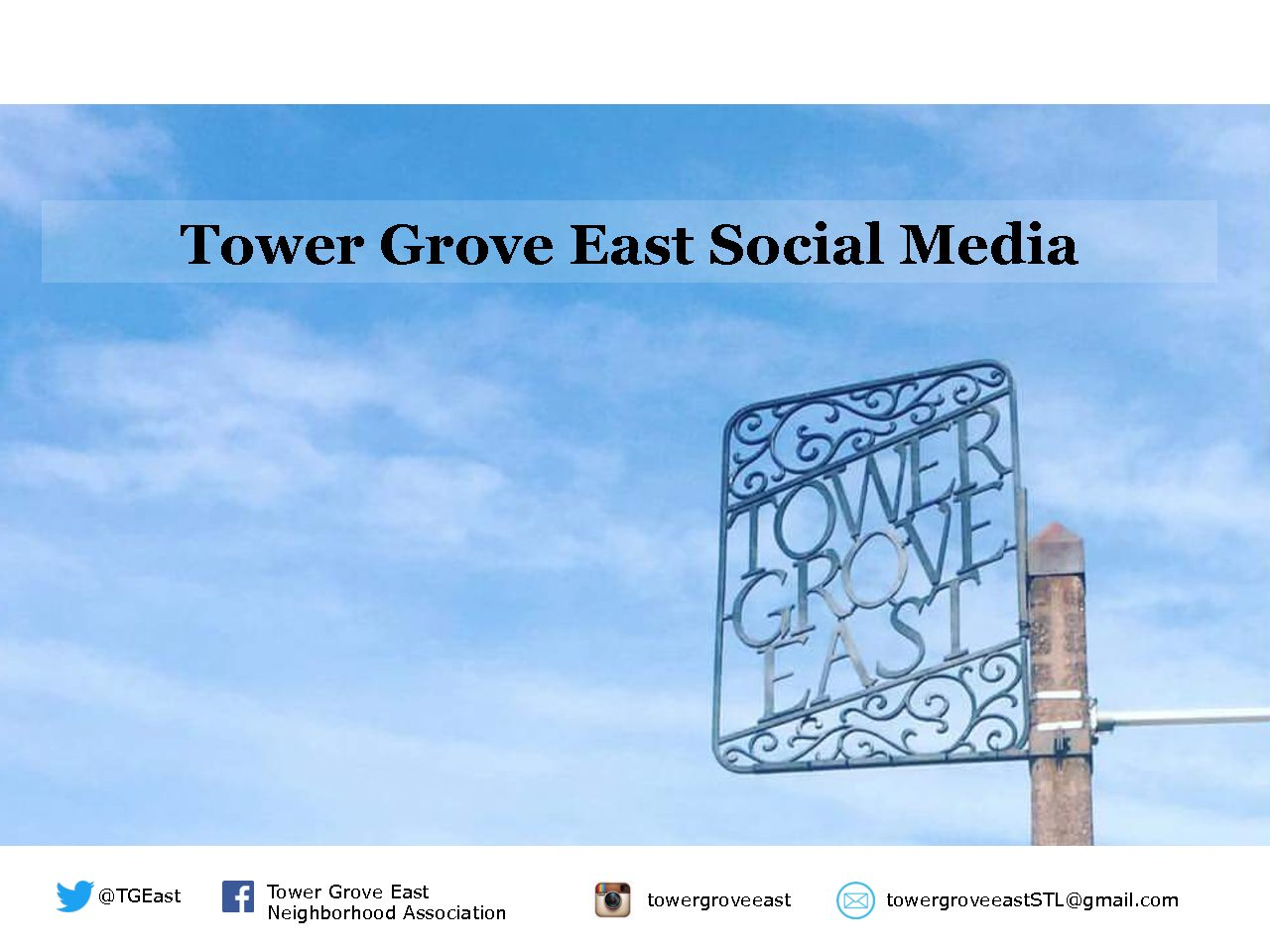 Tower Grove East Social Media